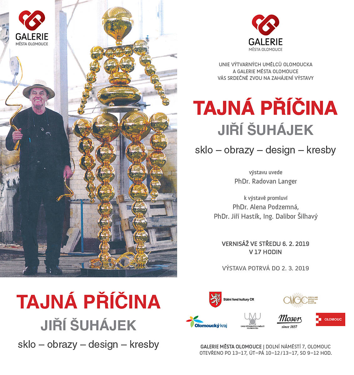 JIŘÍ ŠUHÁJEK: Exhibition in The Municipal Gallery of the town of Olomouc, Czech Republic